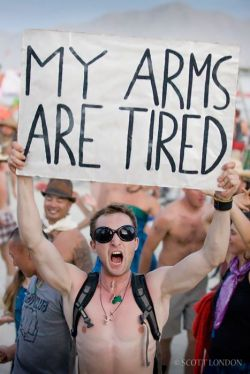My arms are tired sign