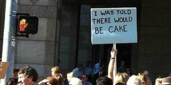 """""""I was told there'd be cake"""" sign"""